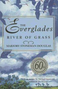 The Everglades River of Grass